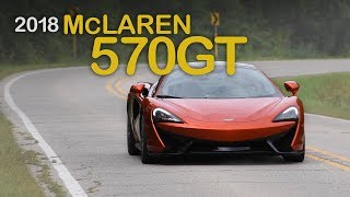 2018 McLaren 570GT Review: Curbed with Craig Cole