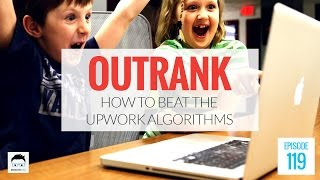 How to Beat the Upwork Algorithms