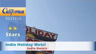 Indio Holiday Motel, Indio Hotels - California