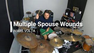 Mars Volta - Multiple Spouse Wounds (Drum Cover)