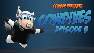 Cow Dives EP5: Whew