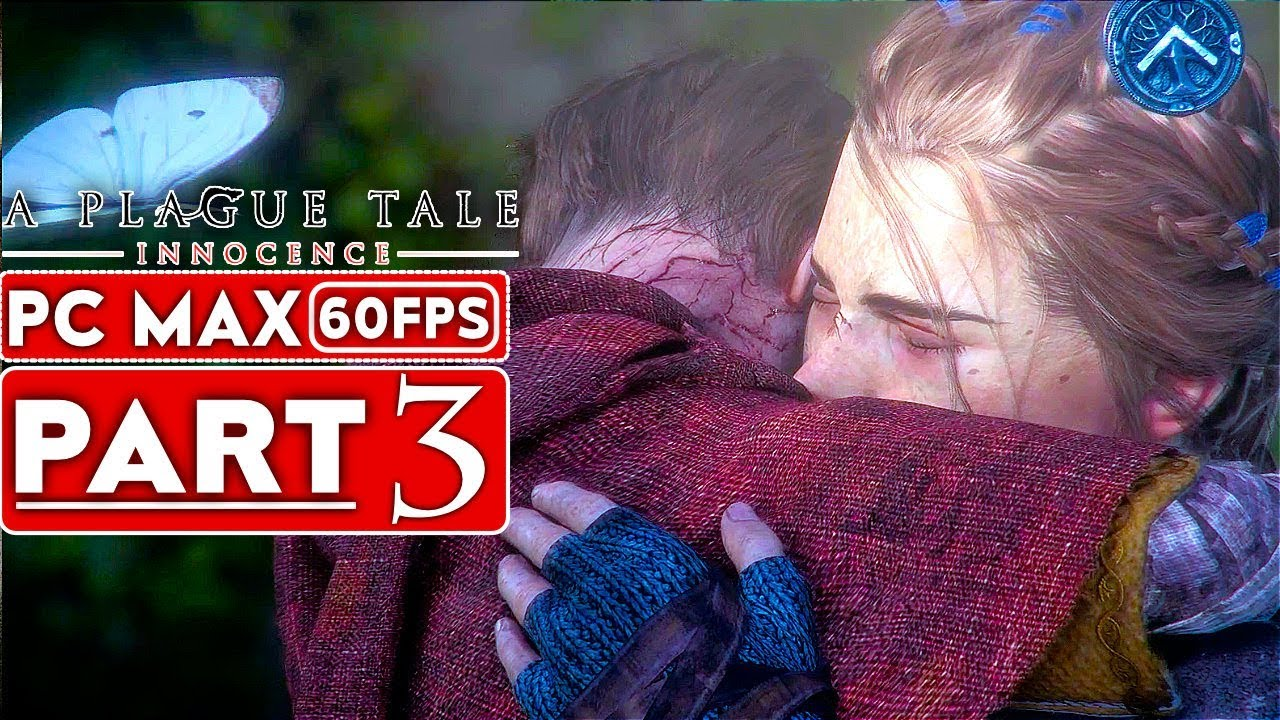 A PLAGUE TALE INNOCENCE Lösungsweg Teil 3 [1080p HD 60FPS PC] - Kein Kommentar + video