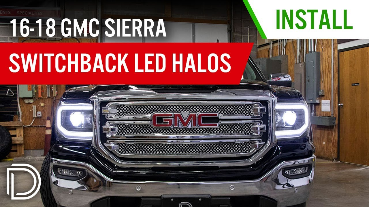 How To Install 2016 2018 Gmc Sierra 1500 Led Halo Kit