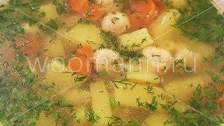 Домашний суп с макаронами ,фрикадельками и овощами