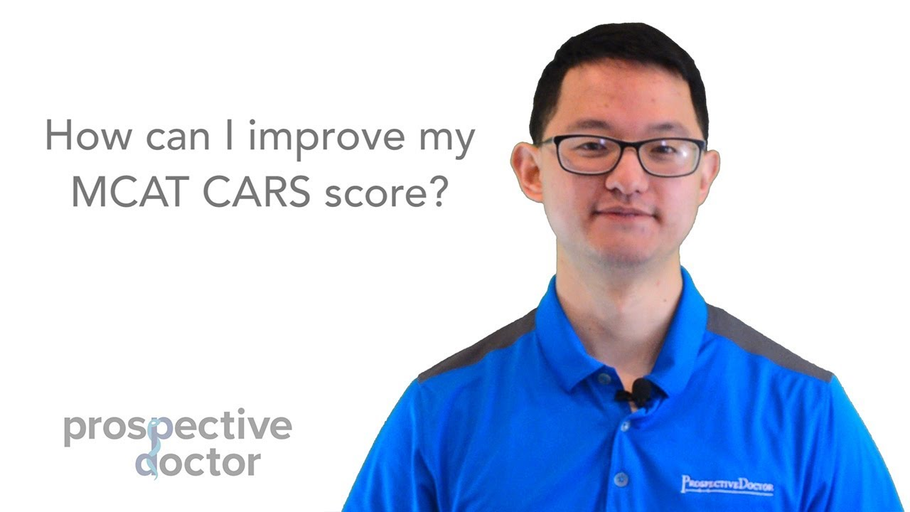 How can I improve my MCAT CARS score?