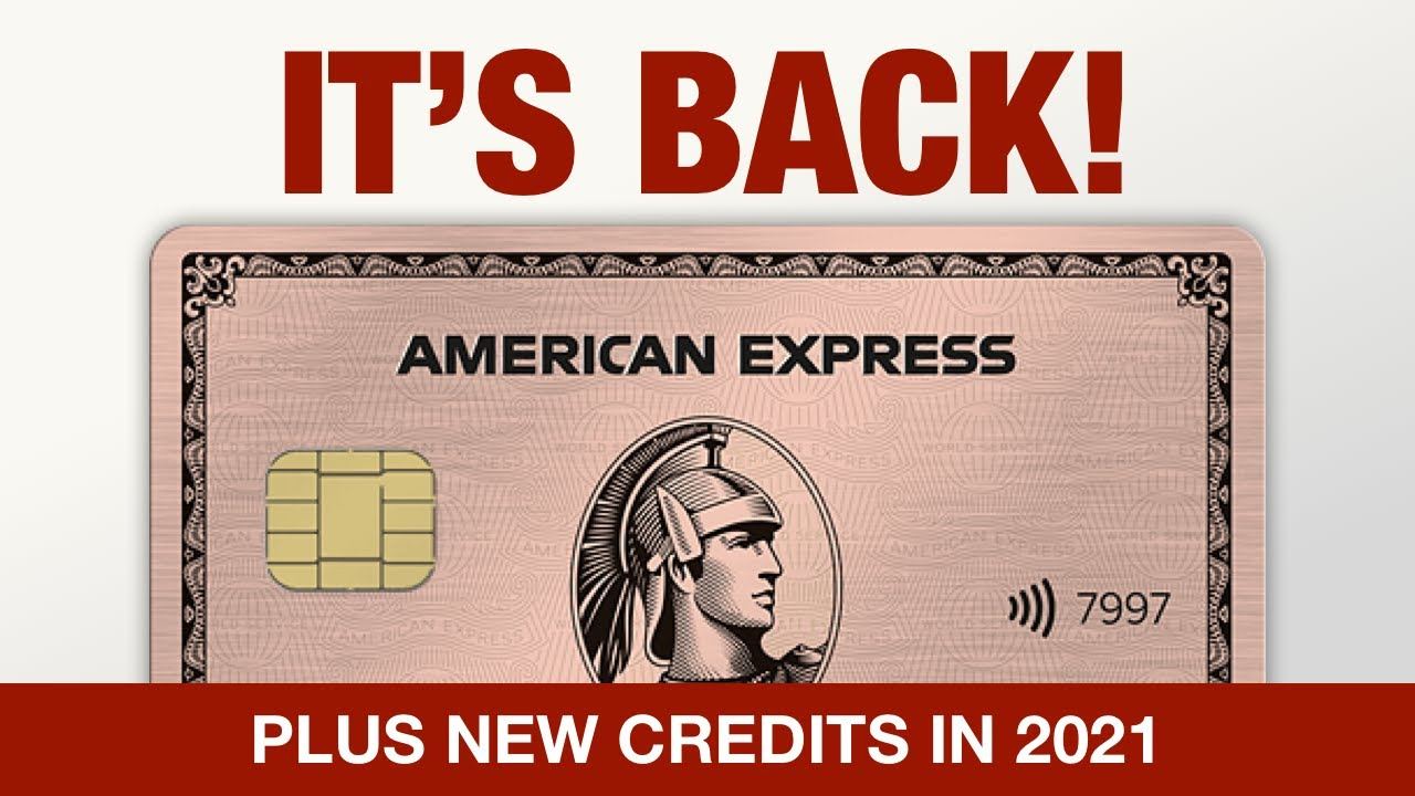 Download Amex Rose Gold 2021 - IT'S BACK! - Plus NEW CREDITS on other Amex Cards