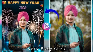 Happy new year photo editing 2020 very easy step to edit PicsArt new year photo editing 2020