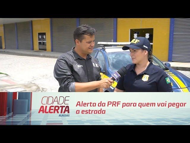 Alerta da PRF para quem vai pegar a estrada