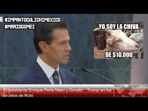 PEÑA NIETO Y DONALD TRUMP EN LOS XV DE RUBI