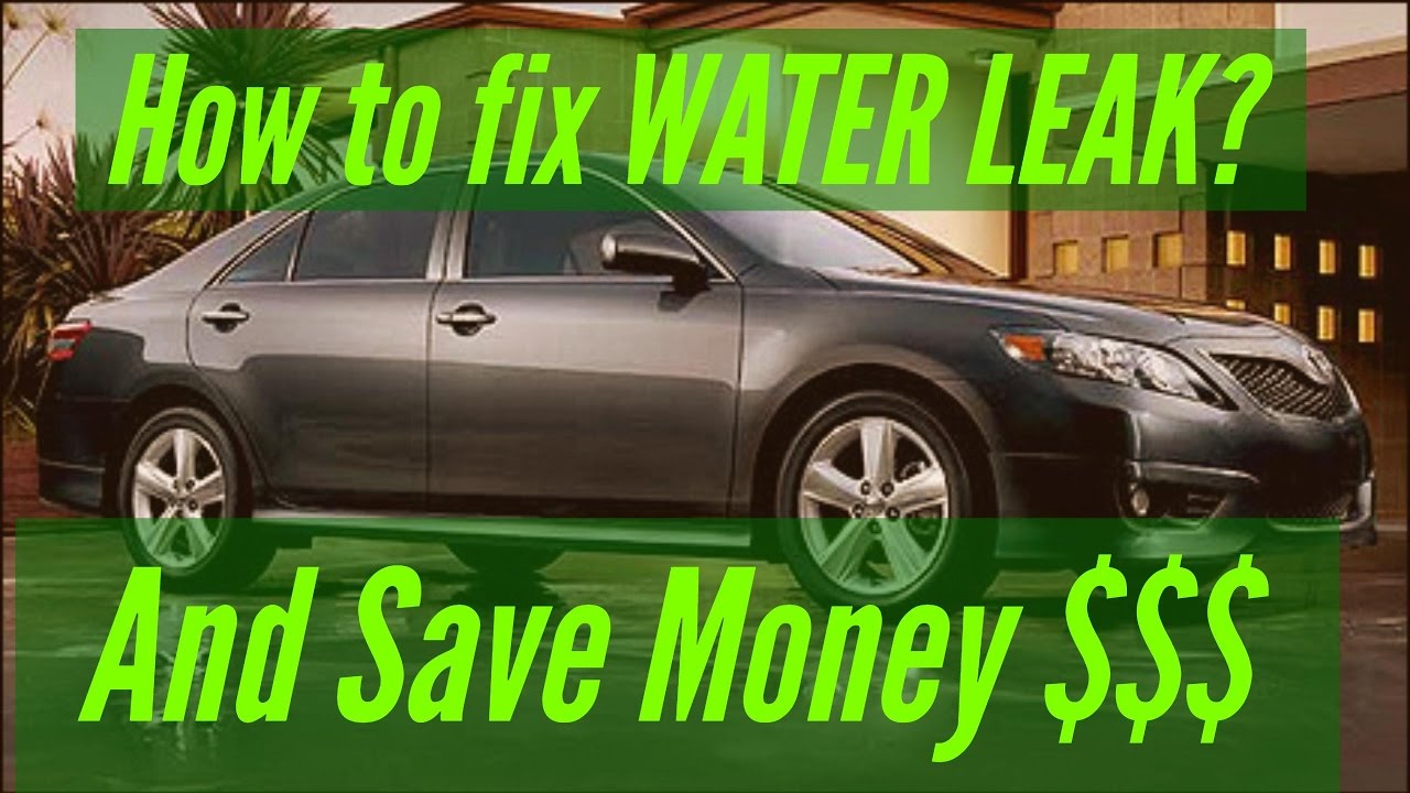 2010 Toyota Camry Water Leak In Front Amp Rear Passenger