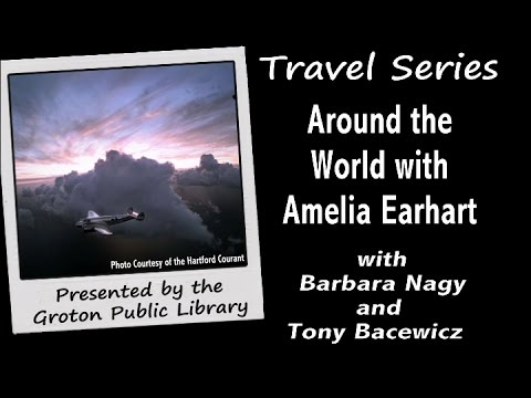 Travel Series - Around the World with Amelia Earhart