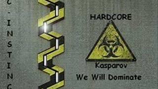 Kasparov - We Will Dominate