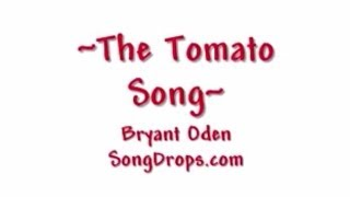 Funny song: The Tomato Song