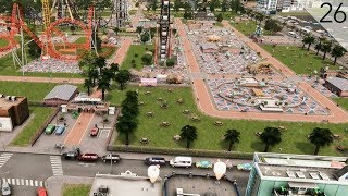 Cities: Skylines - Entertainment District and Amusement Park (City Build Episode 26)