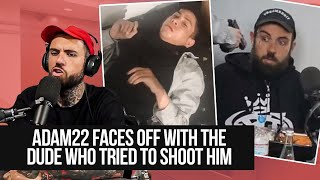Adam22 Faces Off with The Guy who Tried to Shoot Him on Live Stream