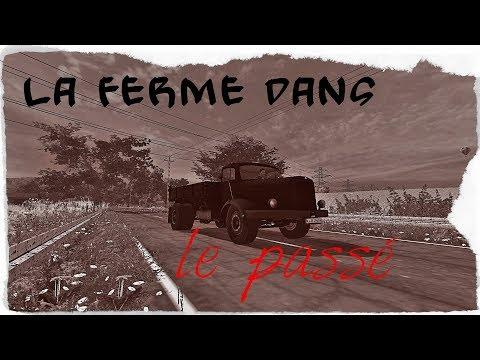 fs 17 nostalgie une ferme dans le passé ep 4