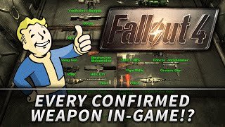 Fallout 4 : ALL CONFIRMED WEAPONS in the Game!