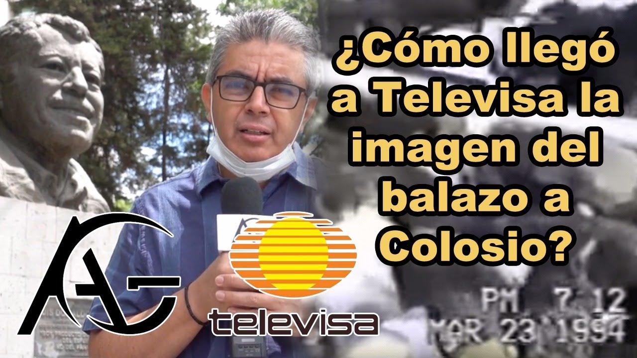 ¿Cómo llegó a Televisa la imagen del balazo a Luis Donaldo Colosio?