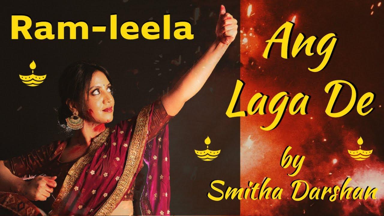 Ang Laga De | Goliyon Ki Rasleela Ram-Leela | Dance cover by Smitha Darshan