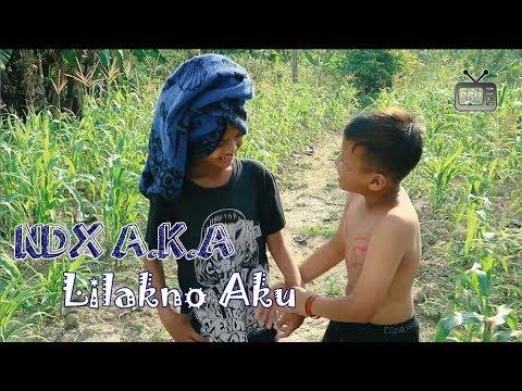 NDX A.K.A - Lilakno Aku (PARODI)
