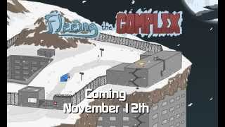 Fleeing the Complex Teaser Trailer