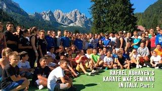 Rafael Aghayev's karate WKF seminar in Italy - 2016. Part 1