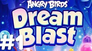 ANGRY BIRDS DREAM BLAST - GAMEPLAY #1 HD