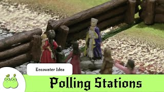 Encounter Ideas Polling Stations