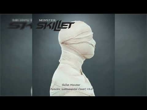 Skillet Monster (Acoustic Instrumental Cover) V2 0