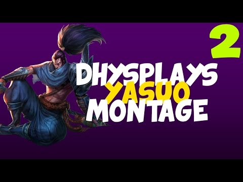 DhysPlays: I Remember You - Yasuo Montage