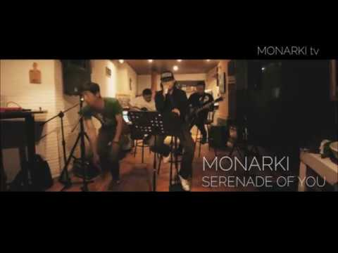 MONARKI - SERENADE OF YOU (stripped down live version)