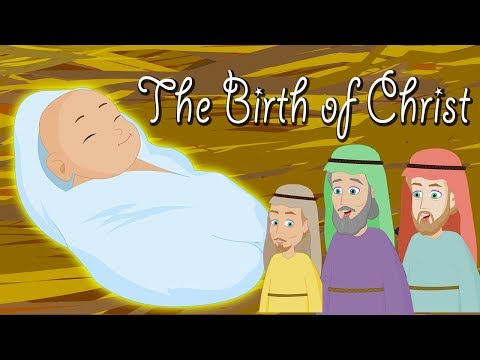 The Birth of Jesus Christ | Christmas Story for Kids | Holy Tales Bible Stories | Nativity of Jesus