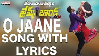 O Jaane Jaana Full Song With Lyrics - James Bond Songs - Allari Naresh, Sakshi Chaudhary