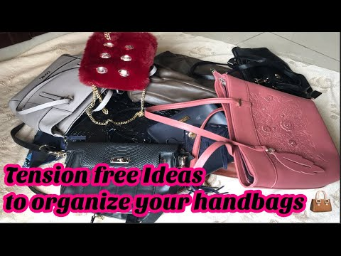 How I Organise and store my Handbags || Awesome Tips and Tricks to Organise purse