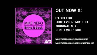 Mike Nero - Bring it Back (Radio Edit) (OUT NOW!!) !!