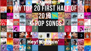 My Top 20 Favorite K-pop Song For The First Half of 2019