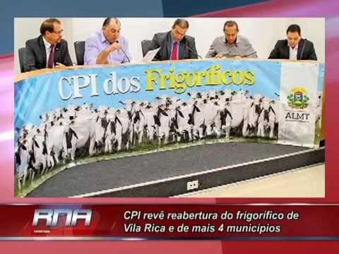 CPI revê reabertura do frigorífico de Vila Rica e de mais 4 municípios