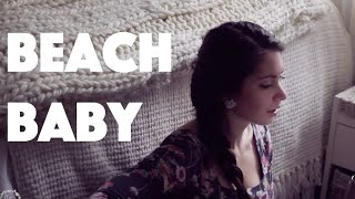 Beach Baby by Bon Iver (cover by Jessica Allossery)