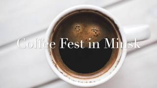 Gambar cover Coffee Fest in Minsk 2017- Minsk City Tour - Simple Vlog