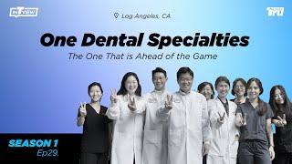 InTRUview S1 Ep.29: One Dental Specialties