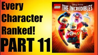 LEGO Incredibles - Every Character Ranked PART 11