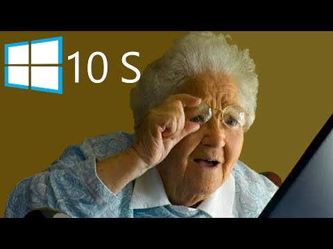 Why Windows 10 S is for your grandma (for now)
