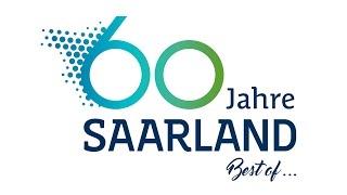 """60 Jahre Saarland: """"Best of ..."""""""