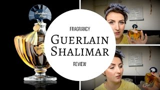 Shalimar by Guerlain - Perfume review