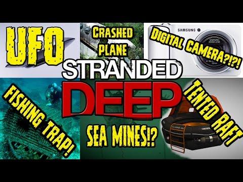 UFO ► Stranded Deep ► Digital Camera ► Fishing Trap►Sea Mine►Crashed Plane►Scuba Gear ► Tented Raft