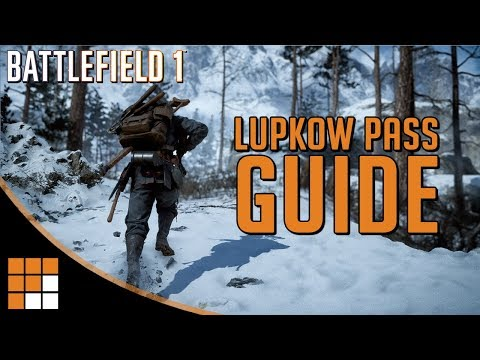 Battlefield 1 New Map Tips: Lupkow Pass