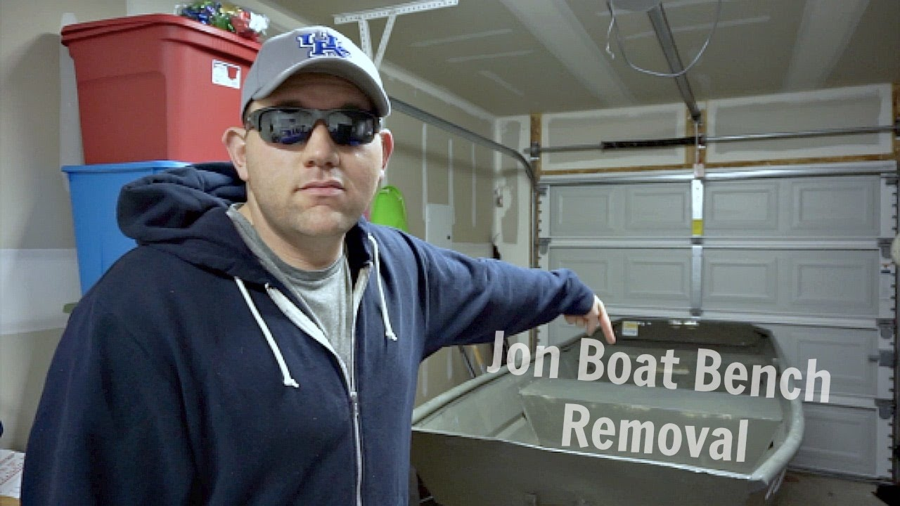 Jon Boat Project Bench Seat Removal Youtube