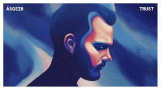 Ásgeir - Trust (Official Audio Stream)