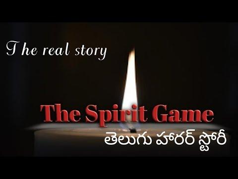 The Spirit Game:Telugu Horror Story/తెలుగులో