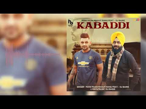 Kabaddi - Mani Maan, Manjit Ranu Feat. - Dj Bains | Hunter Beat Records